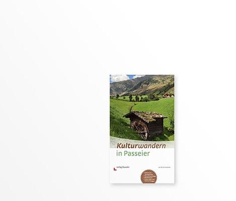 Kulturwandern in Passeier