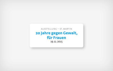 """St. Martin in Passeier, """"20 Jahre gegen Gewalt, für Frauen"""""""