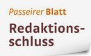 Passeirer Blatt, Redaktionsschluss
