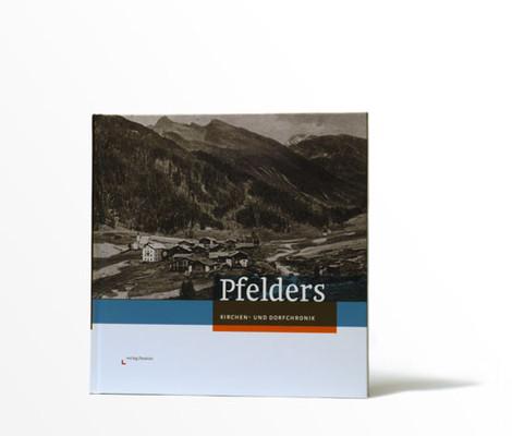 Pfelders: Kirchen- und Dorfchronik
